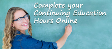 "teacher at chalkboard says ""Complete your Continuing Education Hours Online"""